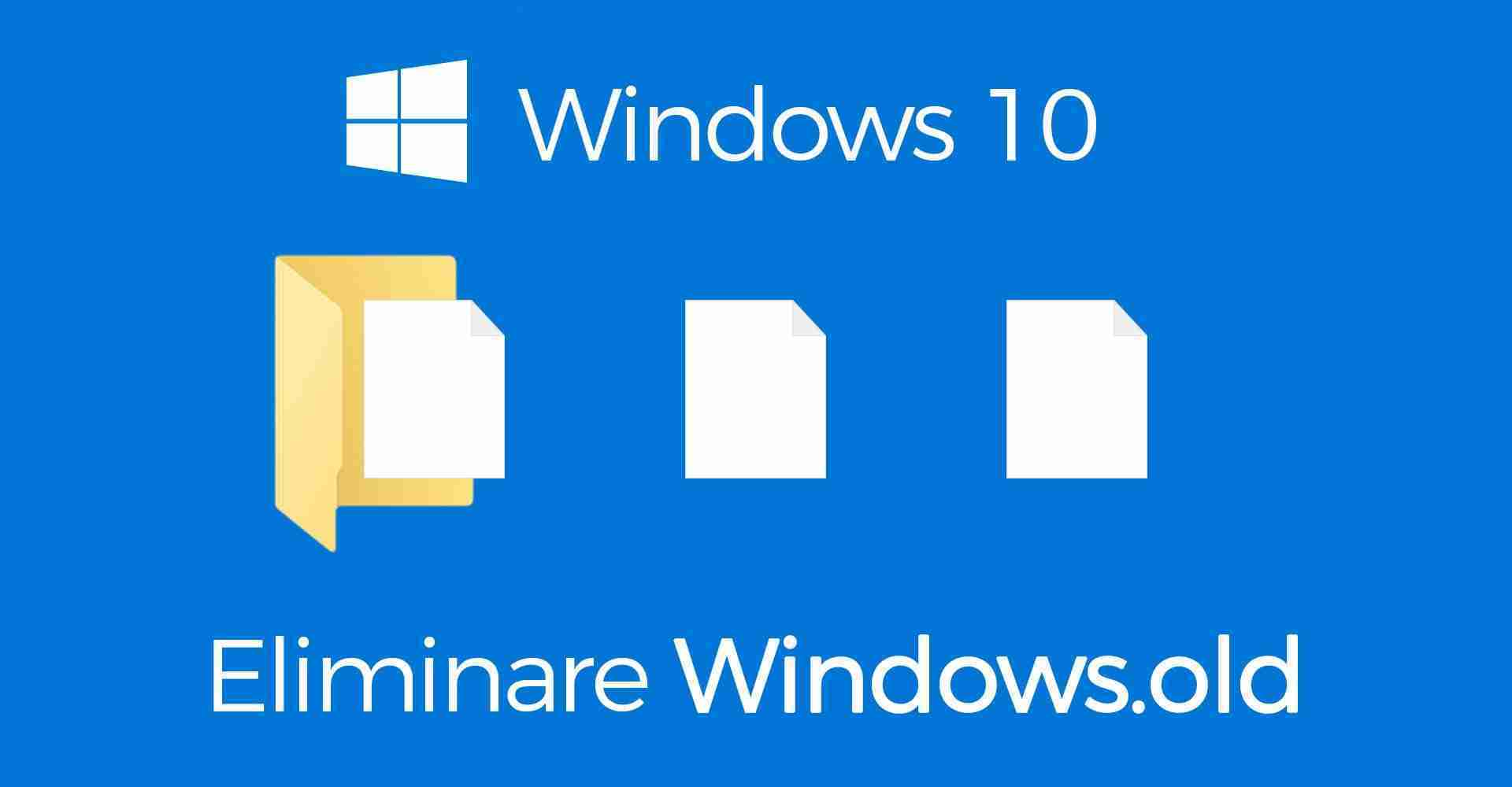 You are currently viewing Come eliminare windows old.