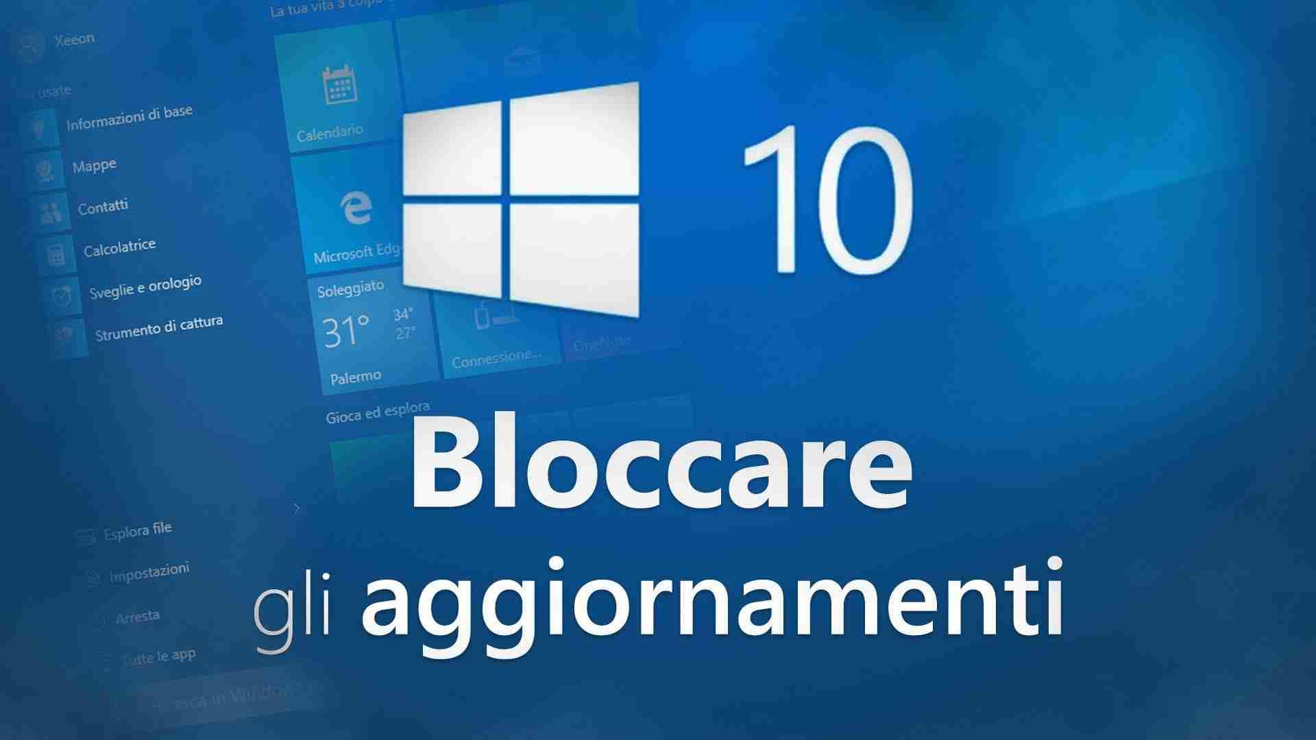 You are currently viewing Bloccare Aggiornamenti automatici in Windows 10