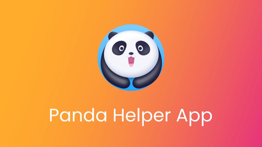 Panda Helper cos'è e come installarlo su Android e iOS