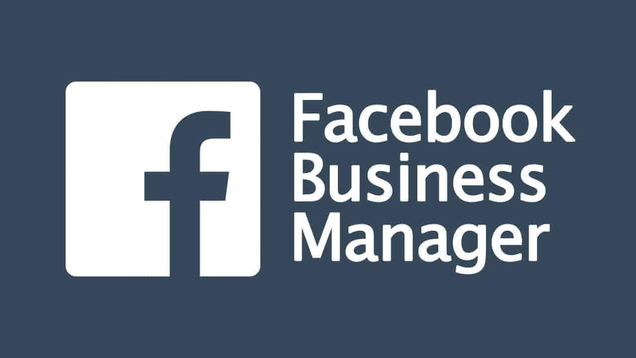 Facebook Business Manager: cos'è e come funziona e come usarlo